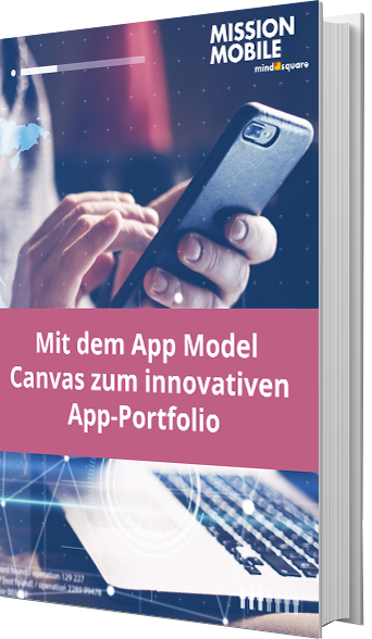Mit dem App Model Canvas zum innovativen App-Portfolio