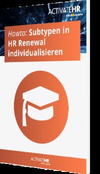 Howto: Subtypen in HR Renewal individualisieren