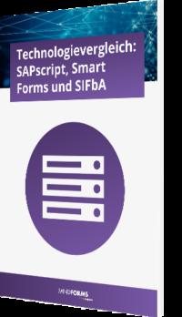 Technologievergleich: SAPscript, Smart Forms und SIFbA