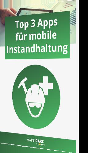 Top 3 Apps für mobile Instandhaltung