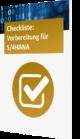 Checkliste S/4HANA Vorbereitung