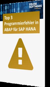 Top 3 Programmierfehler in ABAP für SAP HANA