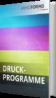 Unser E-Book zum Thema Druckprogramme
