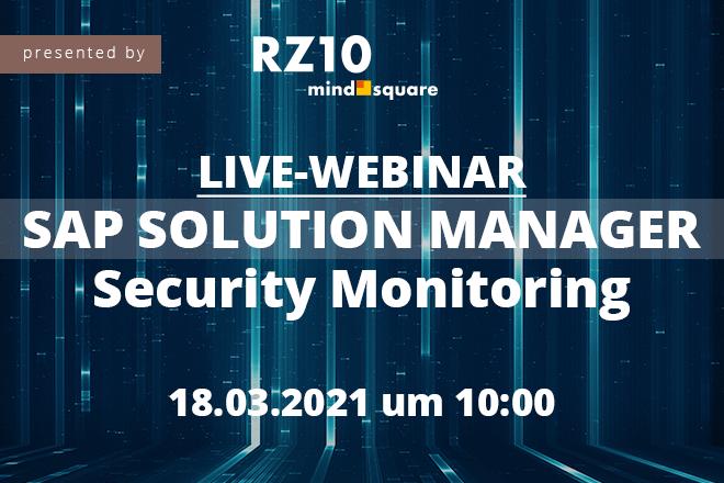 Live-Webinar: SAP Solution Manager Security Monitoring (Configuration Validation)