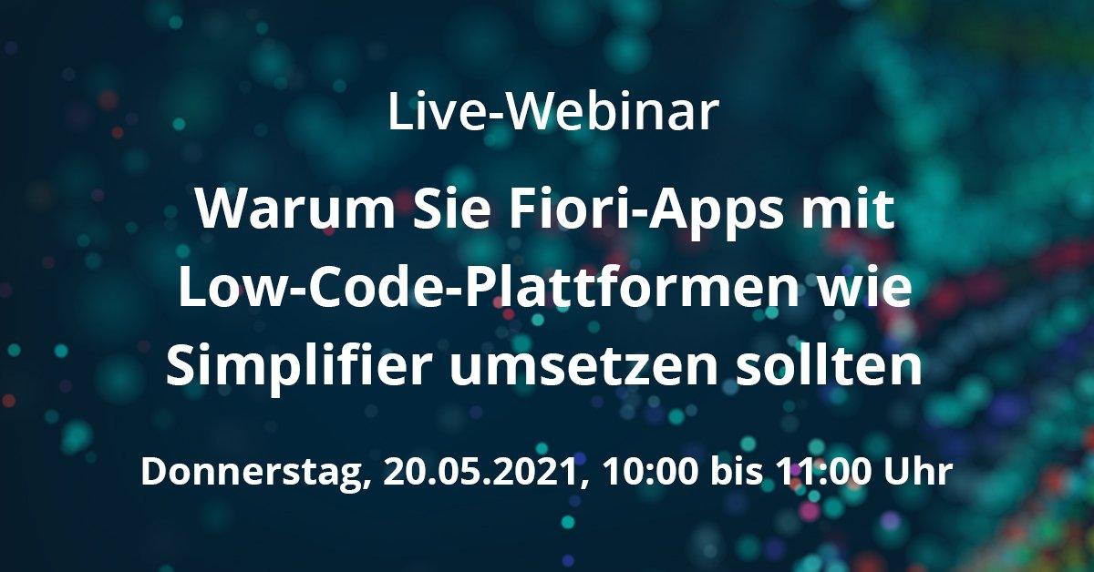 Live-Webinar: Warum Sie Fiori-Apps mit Low-Code-Plattformen wie Simplifier umsetzen sollten